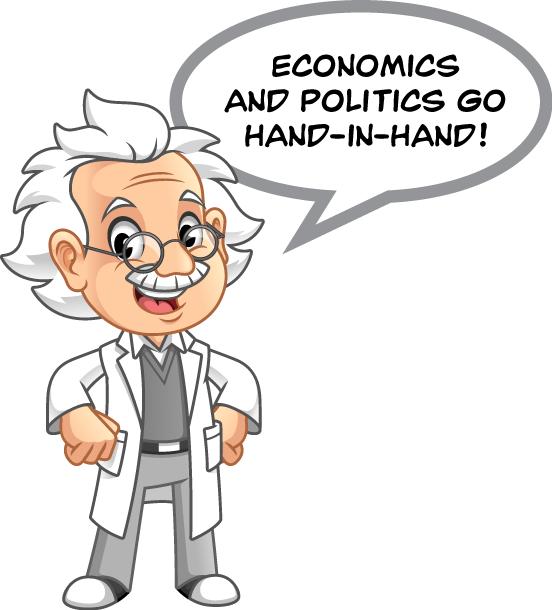 "Cartoon Professor image saying, ""Economics and politics go hand-in-hand!"""